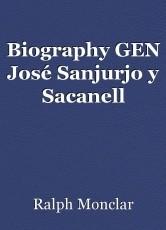 Biography GEN José Sanjurjo y Sacanell