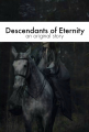 Descendants of Eternity