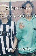 fake date - yoonkook/sugakookie