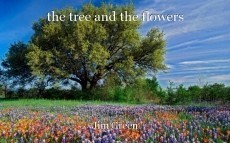 the tree and the flowers