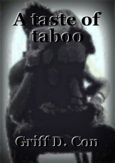 A taste of taboo