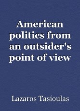 American politics from an outsider's point of view