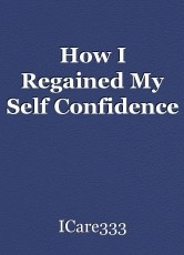 How I Regained My Self Confidence