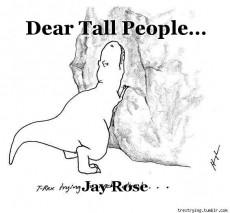 Dear Tall People...