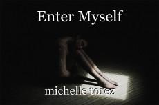 Enter Myself