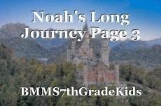 Noah's Long Journey Page 3