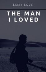 The man I loved