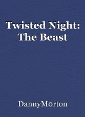 Twisted Night: The Beast