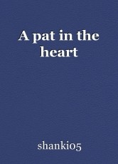 A pat in the heart