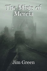 The Mists of Mercia