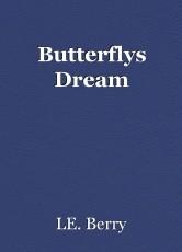 Butterflys Dream