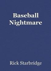 Baseball Nightmare