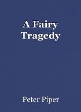 A Fairy Tragedy