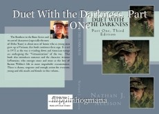 Duet With the Darkness, Part ONe