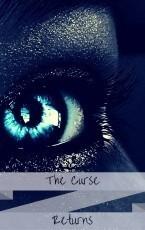 The Curse Returns
