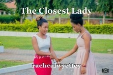 The Closest Lady