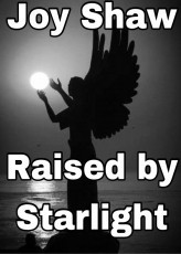 Raised By Starlight