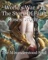 World's War #1: The Story Of Faith Roses Origins
