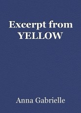Excerpt from YELLOW