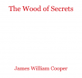 The Wood of Secrets