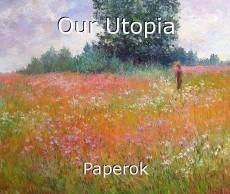 Our Utopia