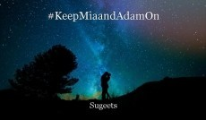 #KeepMiaandAdamOn
