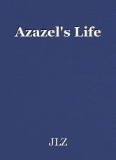 Azazel's Life