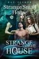 Strange Small House