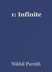 1: Infinite