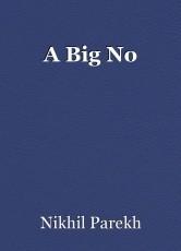 A Big No