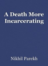 A Death More Incarcerating