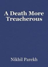 A Death More Treacherous