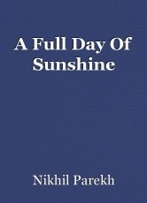 A Full Day Of Sunshine