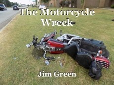 The Motorcycle Wreck