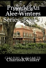 Prelude (An Alec Winters Series, Book 1)