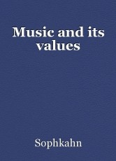 Music and its values