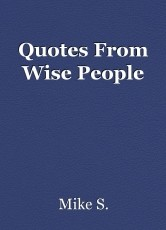 Quotes From Wise People