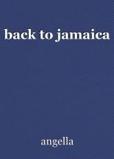 back to jamaica