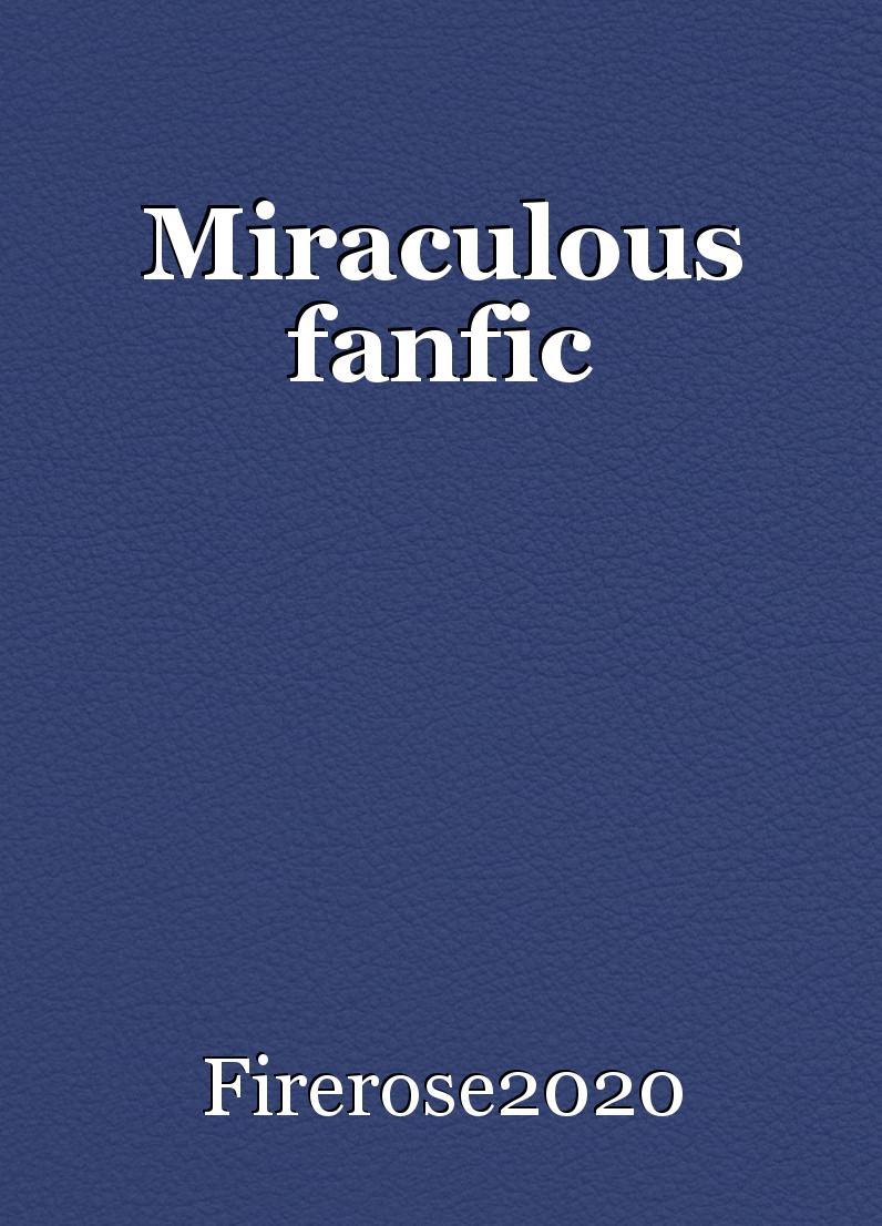 Miraculous fanfic: Chapter 1, book by Firerose2020