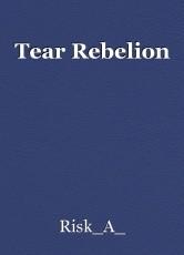 Tear Rebelion