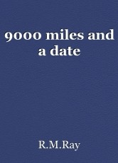 9000 miles and a date