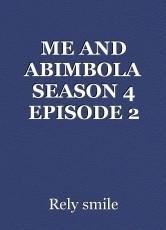 ME AND ABIMBOLA SEASON 4 EPISODE 2