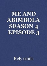 ME AND ABIMBOLA SEASON 4 EPISODE 3