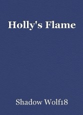 Holly's Flame