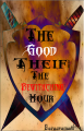 The Good Thief: The Bewitching Hour