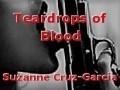Teardrops of Blood