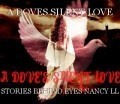 A DOVES SILENT LOVE