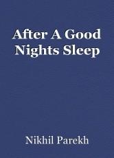 After A Good Nights Sleep