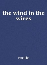 the wind in the wires