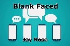 Blank Faced
